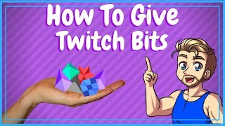 how to give twitch bits
