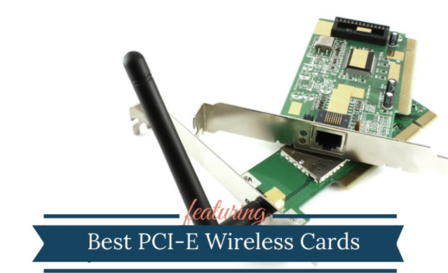 Best PCIe Wifi Card for PC gaming