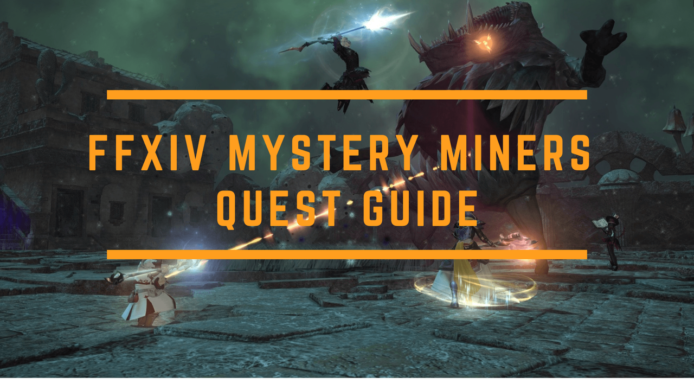 FF14 Mystery Miners
