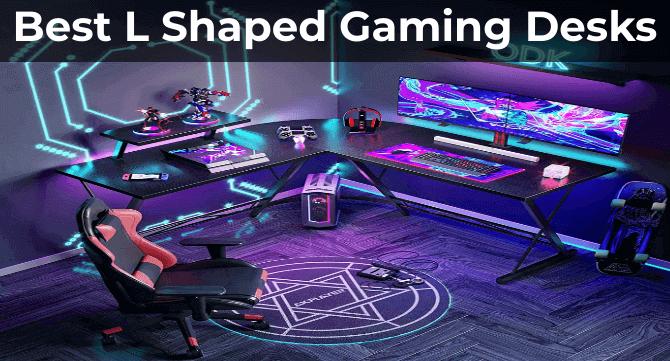 Best L-Shaped Gaming Desks