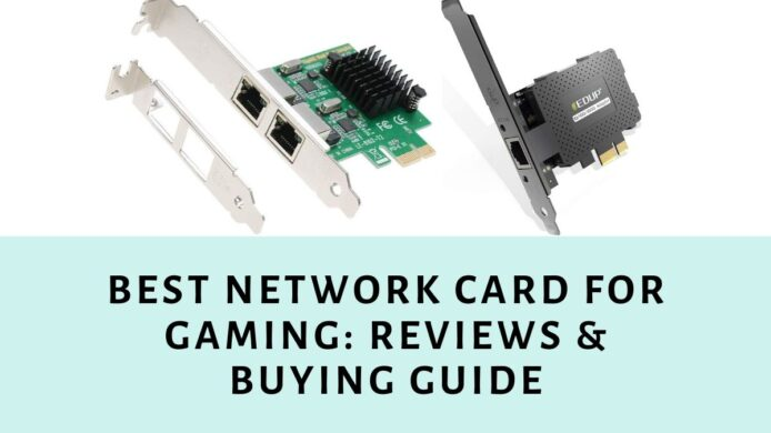 Best Network Card for Gaming