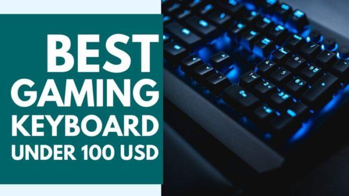Best Gaming Keyboard Under 100
