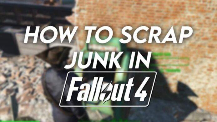 Scrap Junk in Fallout 4