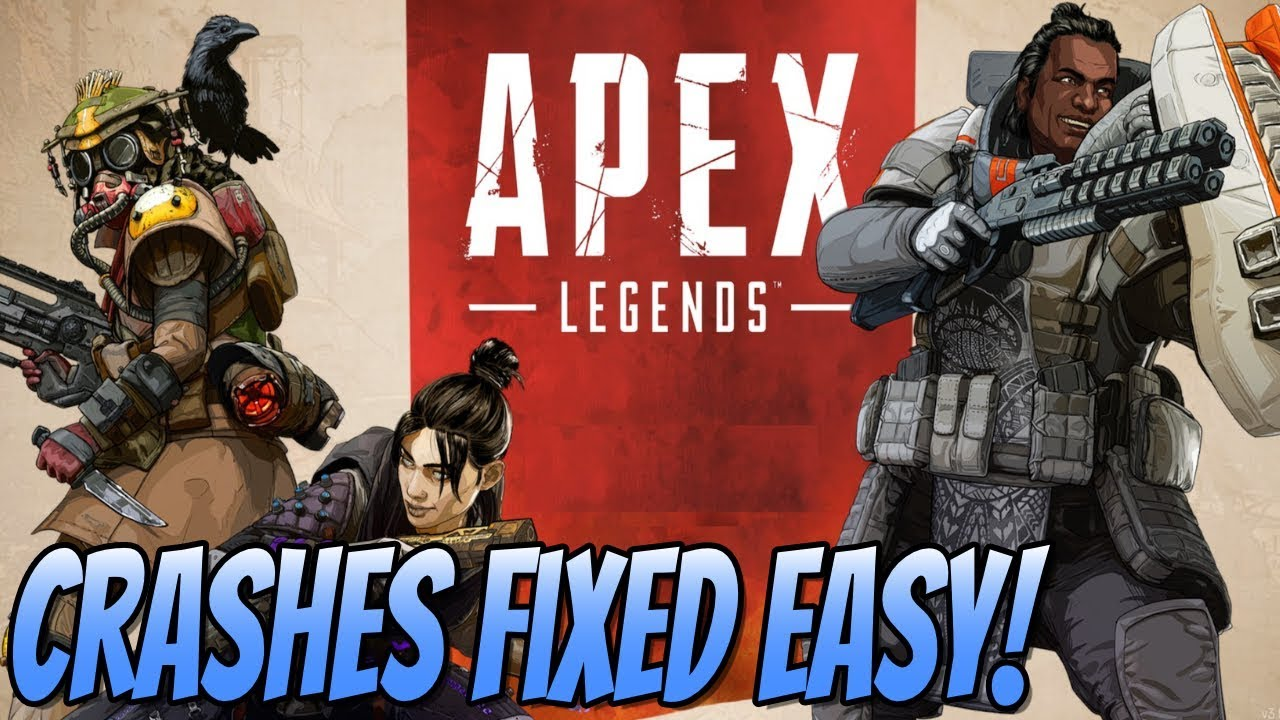 How to Stop Apex Legends From Crashing? 2021 Fixes and Tips